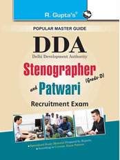 DDA: Stenographer (Grade-D), Patwari, Jr. Secretariat Assistant & Mali Recruitment Exam Guide
