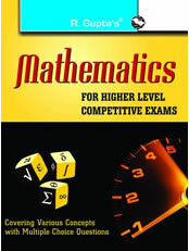 Mathematics for Higher Level Competitive Exams