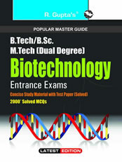 B.Tech./B.E./B.Sc./B.Sc. (Hons.) Biotechnology Entrance Exams Guide
