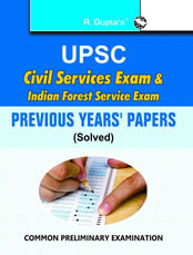 UPSC: Civil Services & Indian Forest Service (IFS) Common Preliminary Exam: Previous Years Papers (Solved)