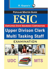 ESIC: Upper Division Clerk & Multi Tasking Staff Exam Guide