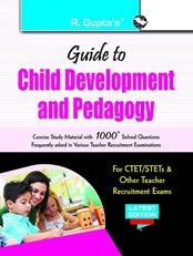 Guide to Child Development and Pedagogy: for CTET/STET & other Teacher Recruitment Exam