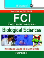 FCI Assistant Grade-III (Technical) Biological Sciences (Paper II) Recruitment Exam Guide