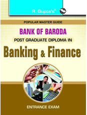 Bank of Baroda/IDBI Post Graduate Diploma in Banking and Finance Entrance Exam Guide