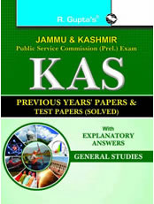 J&K PSC (Prel.) Exam: KAS Previous Years' Papers & Test Papers (Solved): GENERAL STUDIES