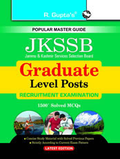 J&K Services Selection Board: Graduate Level Posts: Multiple Choice Objective Type Written Test Guide