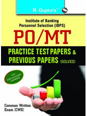 IBPS: PO/MT Common Written Exam: Practice Test Papers & Previous Papers (Solved)