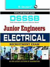 DSSSB: Junior Engineers (Electrical) Exam Guide (for Both Tier-I & Tier-II Exam)