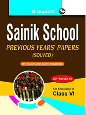 Sainik School: Previous Years' Papers (Solved) For (6th) Class VI