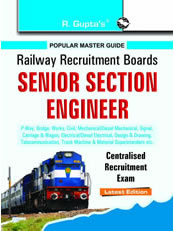 RRB: Senior Section Engineer Centralised Recruitment Exam Guide