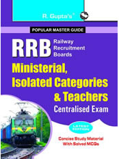 RRB: Ministerial, Isolated Categories & Teachers Centralised Exam Guide