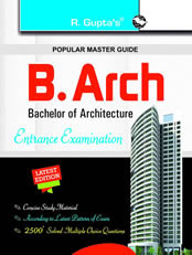 B.Arch (Bachelor of Architecture) Entrance Examination Guide