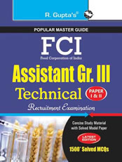 FCI Assistant Grade III (Technical) Recruitment Exam Guide