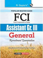 FCI Assistant Grade III (GENERAL) Recruitment Exam Guide