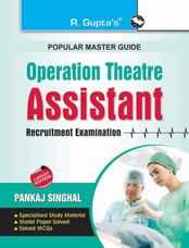 Operation Theatre : Assistant Recruitment Exam Guide