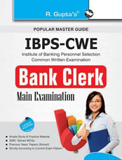 IBPS-CWE : Bank Clerk Main Exam Guide