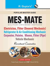 Military Engineering Services (MES): MATE (Electrician, Fitter, Painter, Mason, Mechanic etc.) Exam Guide