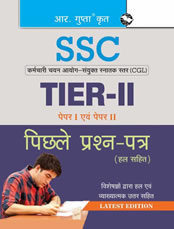SSC: CGL-TIER II (Paper I & II) Previous Years' Papers (Solved)