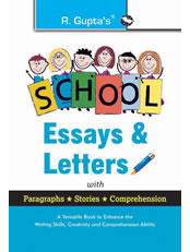 School Essays & Letters: with Paragraphs, Stories, Comprehension