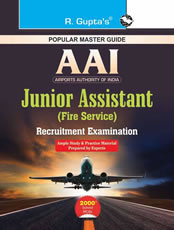 AAI (Airports Authority of India): Junior Assistant (Fire Service) Recruitment Exam Guide