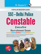 SSC: Delhi Police Constable (Executive) Recruitment Exam Guide