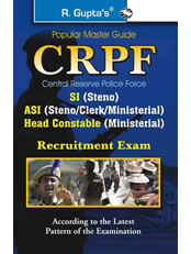 Central Reserve Police Force (CRPF) ASI/SI/HC (Steno/Clerk/Min.) Recruitment Exam Guide