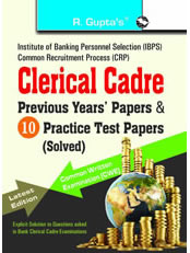 IBPS (CWE) Clerical Cadre: Practice Test Papers & Previous Papers (Solved)