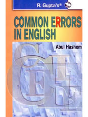 Common Errors In English: A useful guide for learning Correct English usage