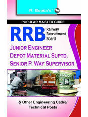 RRB: Jr. Engineers/Depot Material Suptd./Senior P. Way Supervisor & Other Engineering Cadre Exam Guide