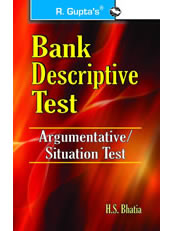 Bank Descriptive Test (Argumentative Questions/Situation Test)
