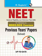 NEET Previous Years' Papers (Solved): for Admission in MBBS/BDS Courses
