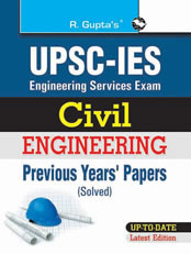 UPSC ISE (Engineering Services Exam) Civil Engineering Previous Years Papers (Solved) (From 1998 to onwards)