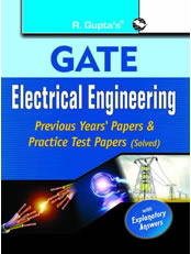 GATE-Electrical Engineering : Previous Years Papers & Practice Test Papers (Solved)