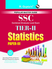 SSC: Combined Graduate Level (CGL) Tier-II (Paper-III) Statistics  Exam Guide