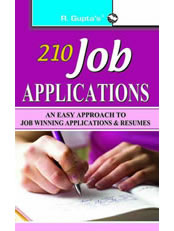 210 Job Applications: An Easy Approach to Job Winning Applications & Resumes