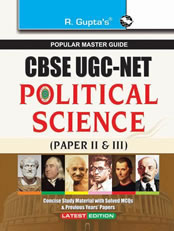 CBSE UGC-NET JRF & Assistant Professor Political Science (Paper II & III) Exam Guide