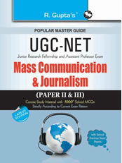 CBSE UGC NET/SET: Mass Communication and Journalism (Paper II & III) JRF and Asstt. Prof. Exam Guide