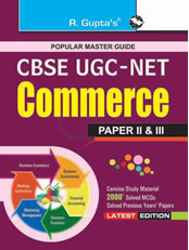 CBSE UGC-NET/SET: Commerce (Paper II & III)  JRF and Assistant Professor Exam Guide