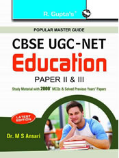 CBSE UGC-NET/SET: Education (Paper II & III) JRF and Assistant Professor Exam Guide