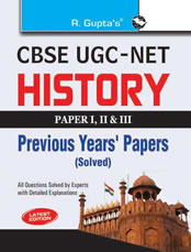 CBSE UGC-NET History Previous Years' Papers (Paper: I, II & III) Solved