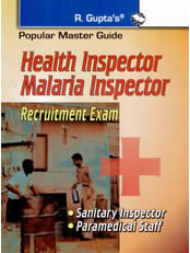 Health Inspector/Malaria Inspector (Sanitary Inspector & Paramedical Staff) Recruitment Exam Guide