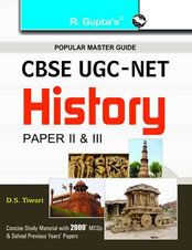 CBSE UGC NET/SET: History (Paper II & III): Junior Research Fellowship and Assistant Professor Exam Guide