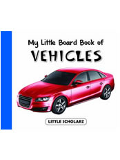 My Little Board Book of Vehicles