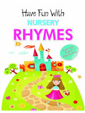 Have Fun With Nursery Rhymes
