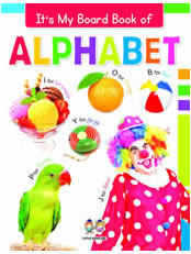 It's My Big Board Book of ALPHABET