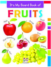 It's My Big Board Book of FRUITS
