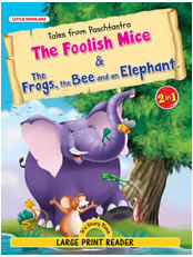 Tales from Panchtantra-The Foolish Mice & The Frogs, the Bee and an Elephant