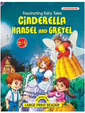 FASCINATING FAIRY TALES-Cinderella & Hansel and Gretel