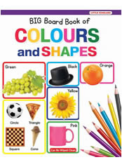 Big Board Book of Colour & Shapes