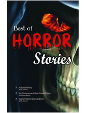 Best of Horror Stories (A School Story & other Stories)